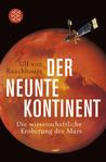 Der Neunte Kontinent: Die Wissenschaftliche Eroberung Des Mars