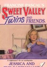 Jessica and the Earthquake (Sweet Valley Twins, #75)