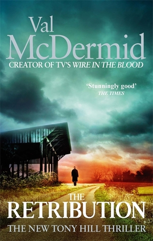 The Retribution(Tony Hill & Carol Jordan 7) - Val McDermid