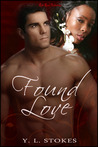 Found Love by Y.L. Stokes
