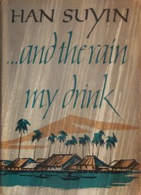 ... And The Rain My Drink