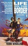 Life on the Border  (Borderland, #3)