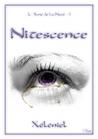 Nitescence by Maria J. Romaley