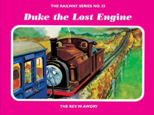 Duke The Lost Engine (The Railway Series, #25)