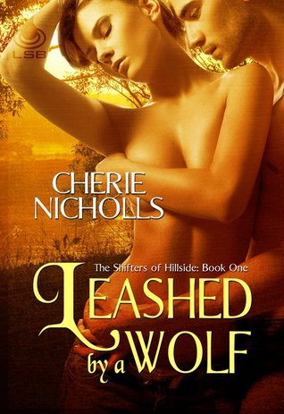 Leashed by a Wolf by Cherie Nicholls