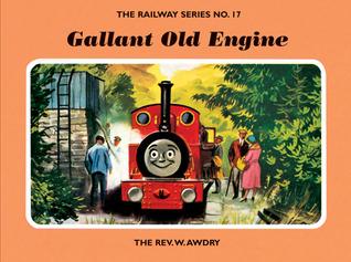 Gallant Old Engine (Railway Series #17)