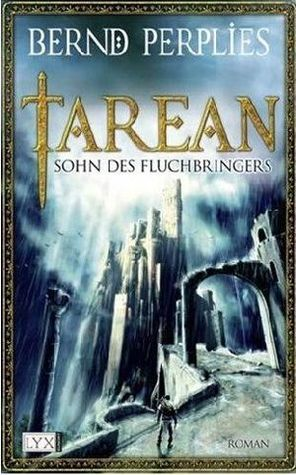 Sohn des Fluchbringers (Tarean, #1)