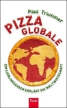 Pizza Globale by Paul Trummer