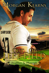 Out of Left Field (Deadlines & Diamonds, #3)