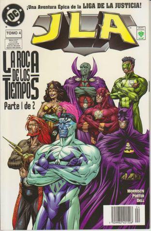 La Liga de la Justicia: La Roca de los Tiempos, Parte 1 de 2 (JLA, #4)