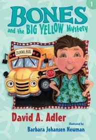 Bones and the Big Yellow Mystery by David A. Adler