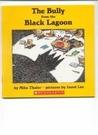 The Bully from the Black Lagoon (Black Lagoon, #13)