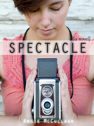Spectacle by Angie McCullagh
