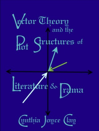 vector-theory-and-the-plot-structures-of-literature-and-drama