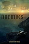 Dremiks by Cassandra Davis