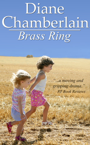 Brass Ring by Diane Chamberlain