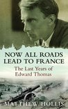 Book cover for Now All Roads Lead To France
