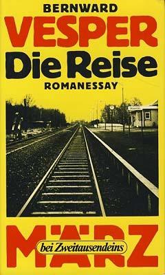 Die Reise by Bernward Vesper