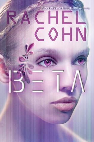 Beta by Rachel Cohn