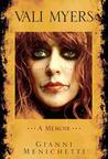 Vali Myers: A Memoir