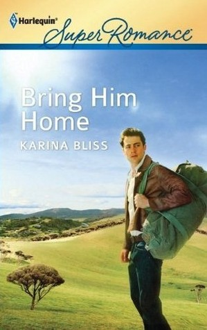Bring Him Home by Karina Bliss