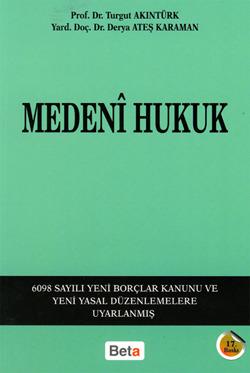Medeni Hukuk by Turgut Akıntürk