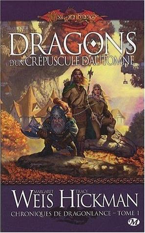 Dragons d'un crépuscule d'automne (Chroniques de Dragonlance, #1)