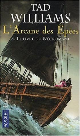Le livre du nécromant (L'arcane des épées, #5)
