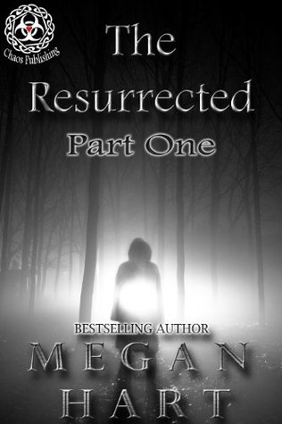 The Resurrected by Megan Hart