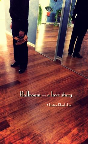 Ballroom by Christine Klocek-Lim