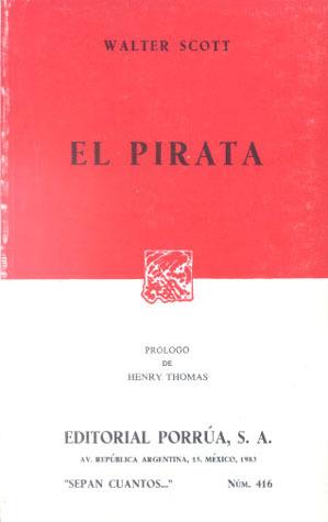 El Pirata (Sepan Cuantos, #416)