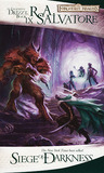 Siege of Darkness (Forgotten Realms: Legacy of the Drow, #3; Legend of Drizzt, #9) cover
