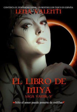 El libro de Miya (Saga Vanir, #5)