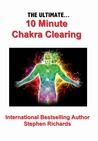 The Ultimate 10 Minute Chakra Clearing