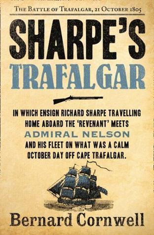 Sharpe's Trafalgar (Sharpe, #4) por Bernard Cornwell
