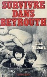 Surviving The Siege Of Beirut: A Personal Account