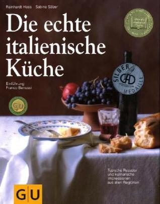 Die Echte Italienische Küche by Reinhardt Hess