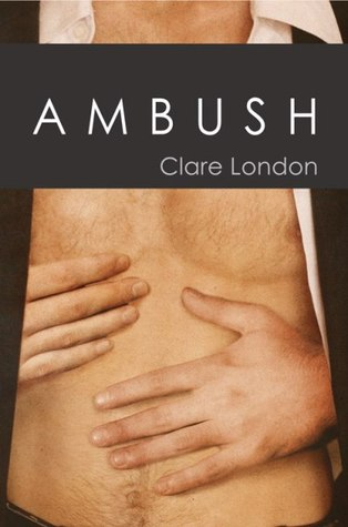 Ambush by Clare London