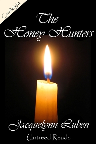 The Honey Hunters by Jacquelynn Luben
