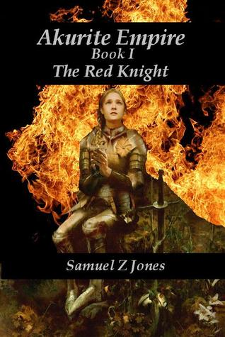 The Red Knight (Akurite Empire, #1)
