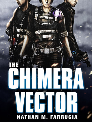 The Chimera Vector(The Fifth Column 1)