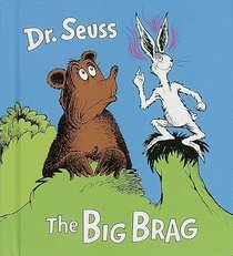 Image result for dr seuss the big brag