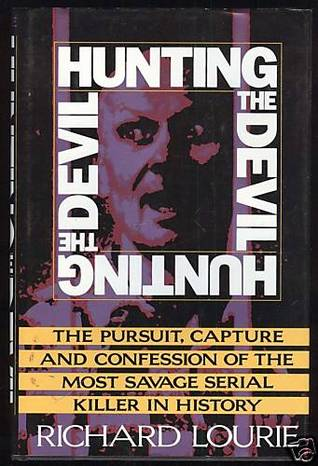 Hunting the Devil by Richard Lourie