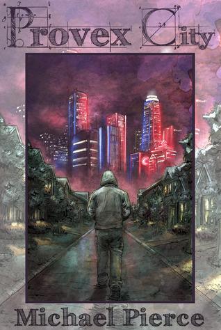 Provex City by Michael  Pierce
