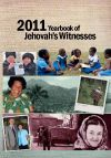 2011 Yearbook of Jehovah's Witnesses by Watch Tower Bible and Tract...