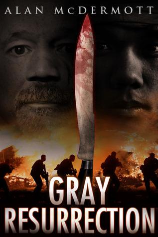 Gray Resurrection by Alan McDermott