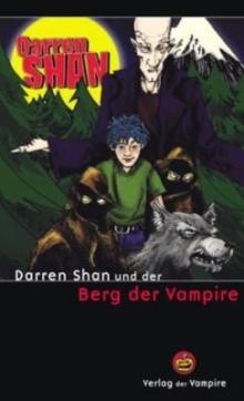 Darren Shan und der Berg der Vampire by Darren Shan