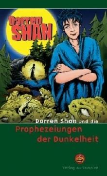 Darren Shan und die Prophezeiungen der Dunkelheit