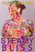 Steamy Bliss (The Adventures of Jaz Jimínez)