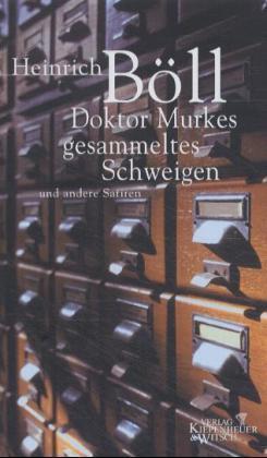 Doktor Murkes gesammeltes Schweigen und andere Satiren par Heinrich Böll